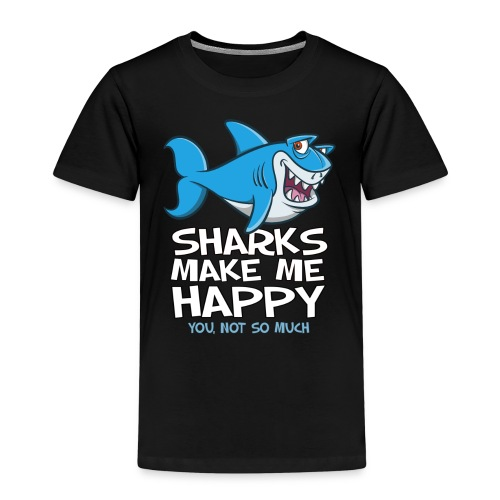 Sharks make me happy - Haifisch - Kinder Premium T-Shirt