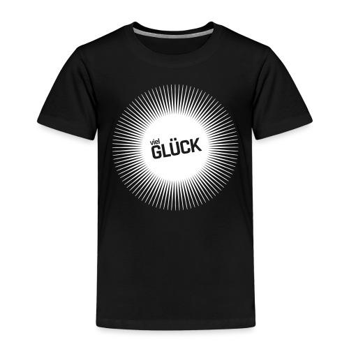 Viel Glück - Kinder Premium T-Shirt