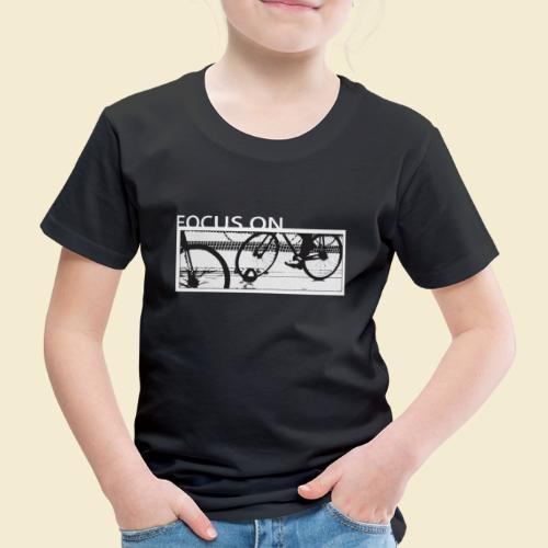 Radball Focus On - Kinder Premium T-Shirt