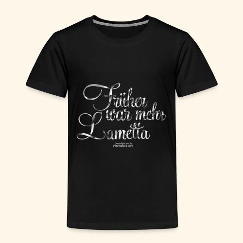 Früher war mehr Lametta T Shirt Design - Kinder Premium T-Shirt