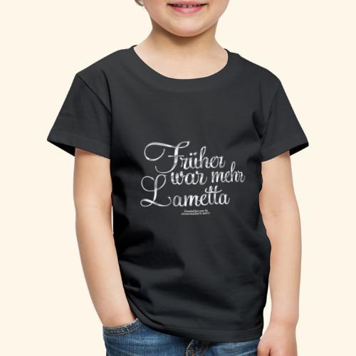Frühar war mehr Lametta Silber - Kinder Premium T-Shirt