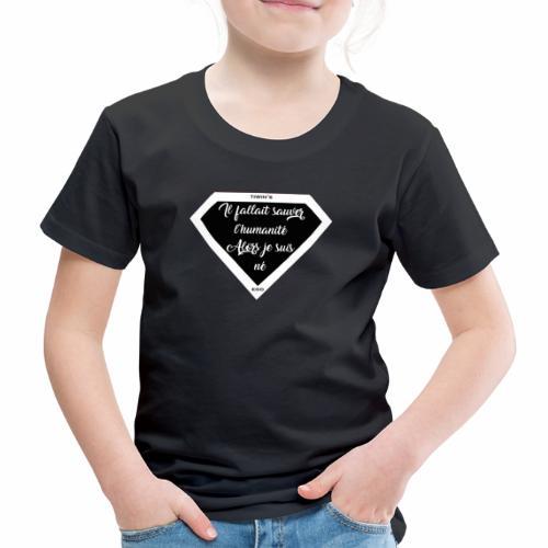 il fallait sauver l humanite diamant noir et blan - T-shirt Premium Enfant
