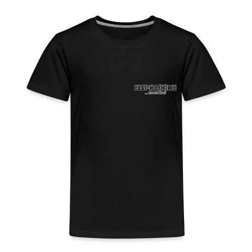 FestNahme Brust Klein - Kinder Premium T-Shirt