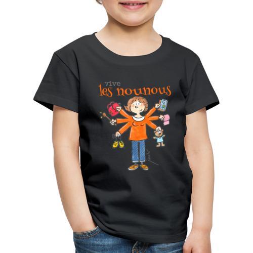 013 vive les nounous - T-shirt Premium Enfant