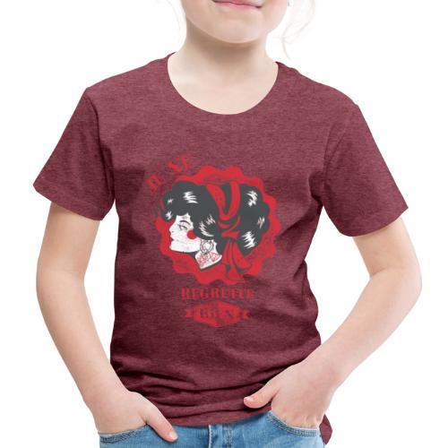 Je ne regrette rien - Kinder Premium T-Shirt