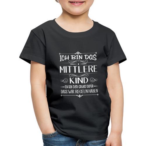 Ich bin das mittlere Kind der Grund für Regeln - Kinder Premium T-Shirt