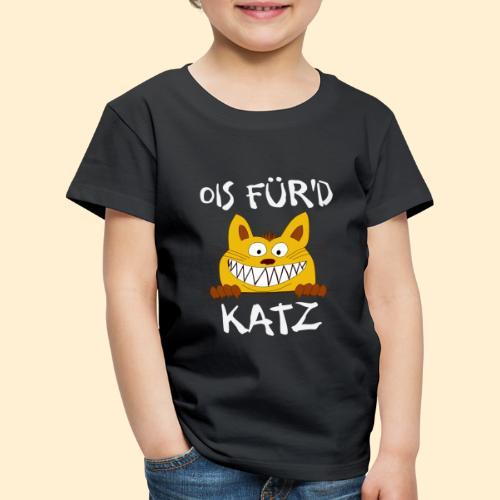 Ois Für'd Katz - Alles für die Katze Illustration - Kinder Premium T-Shirt