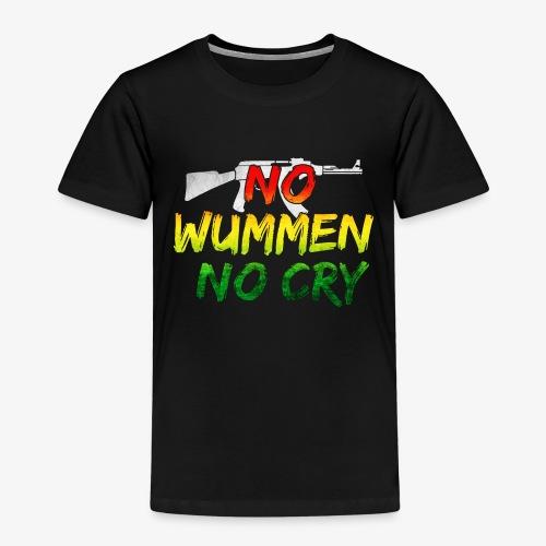 No Wummen No Cry - Kinder Premium T-Shirt