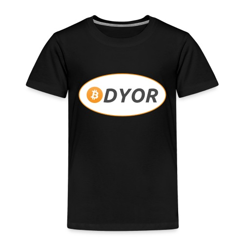 DYOR - option 2 - Kids' Premium T-Shirt