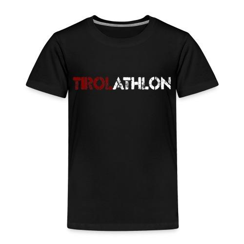 tirolathlonSchriftzug - Kinder Premium T-Shirt
