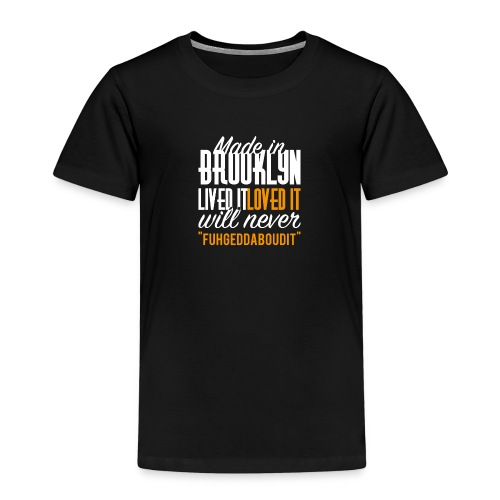 Made in Brooklyn - Kids' Premium T-Shirt