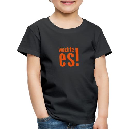 wochte es - Kinder Premium T-Shirt