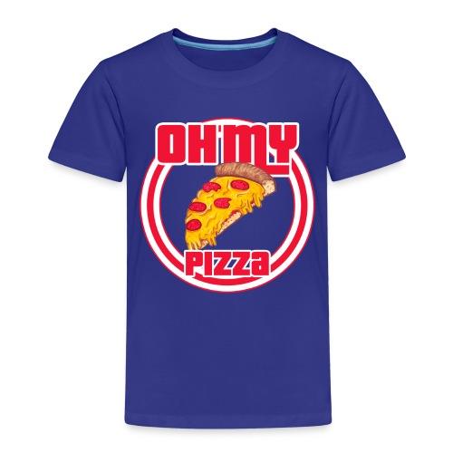 Oh my pizza - Camiseta premium niño