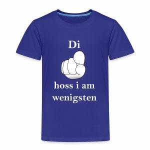 Di hoss i am wenigsten - Kinder Premium T-Shirt