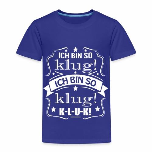 Ich bin kluk - Kinder Premium T-Shirt