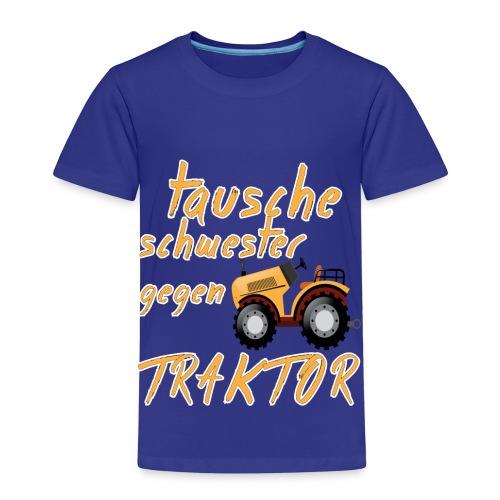 tausche schwester gegen traktor Sprüche T-Shirts - Kinder Premium T-Shirt