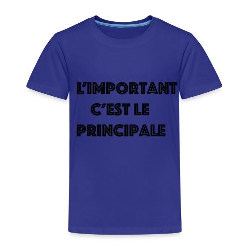 L'important c'est le pricipale - T-shirt Premium Enfant