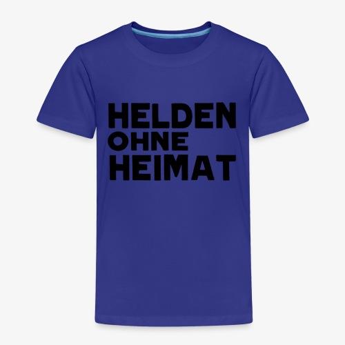 Helden Ohne Heimat Schriftzug Schwarz - Kinder Premium T-Shirt