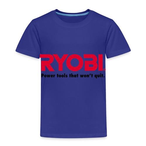 Ryobi Power Tools That Won't Quit - Kids' Premium T-Shirt