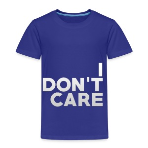 I don't care. - Kinder Premium T-Shirt