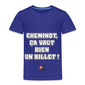 CHEMINOT, ÇA VAUT BIEN UN BILLET ! - JEUX DE MOTS - T-shirt Premium Enfant