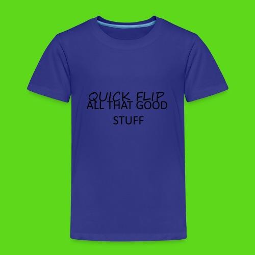 All That Good Stuff - Kids' Premium T-Shirt