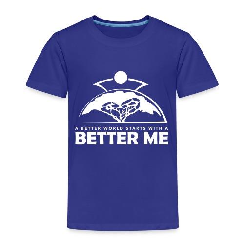 Better Me - White - Kinder Premium T-Shirt