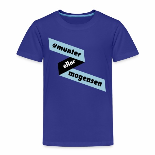 #MunterEllerMogensen - Børne premium T-shirt