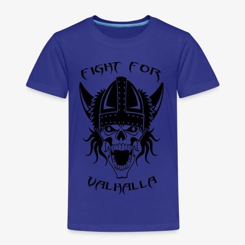 Fight for Valhalla - Kinder Premium T-Shirt