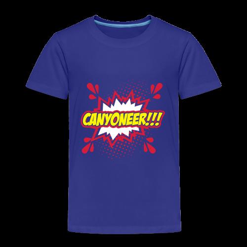 Canyoneer!!! - Kinder Premium T-Shirt