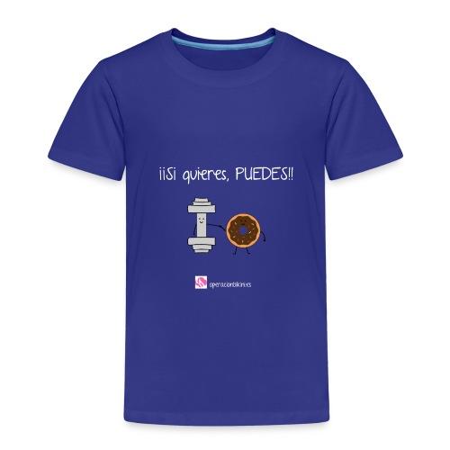 si quieres puedes - Camiseta premium niño
