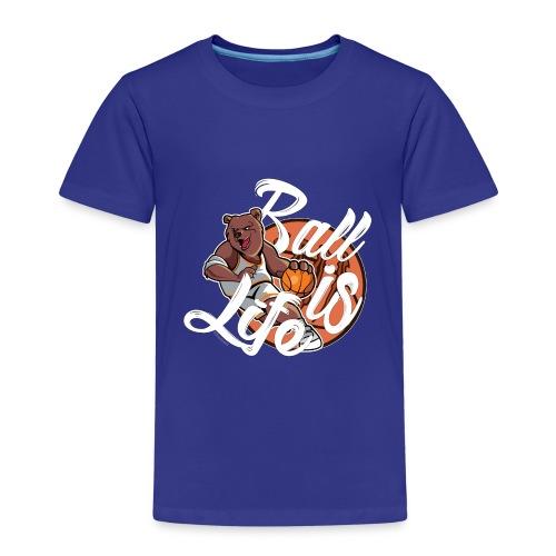 Ball Is Life - Kinderen Premium T-shirt