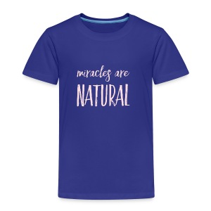 Daniela Elia Design - Miracles are natural - Kinder Premium T-Shirt