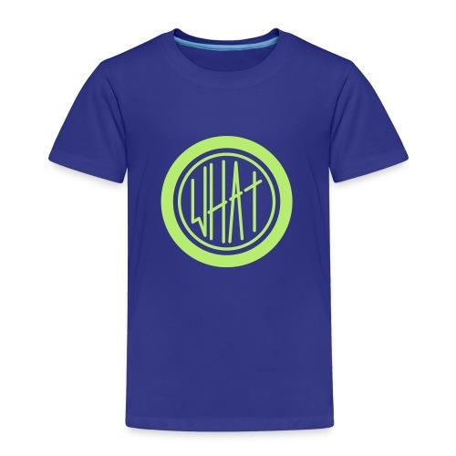 What - Kinder Premium T-Shirt