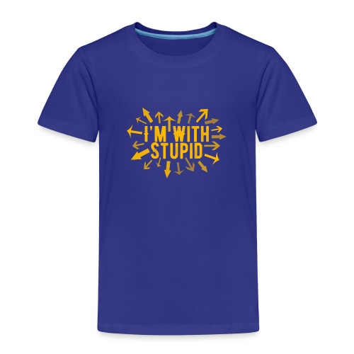 I'm With Stupid - Kids' Premium T-Shirt