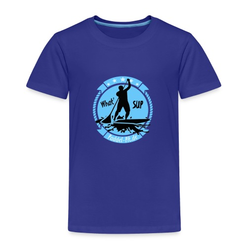 What`SUP. SUP Board Stand Up Paddling Sport - Kinder Premium T-Shirt
