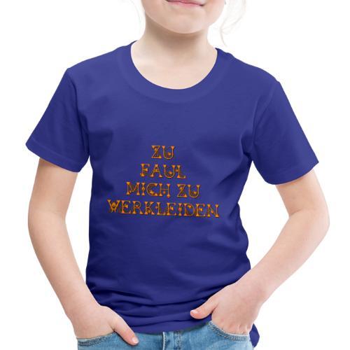 zu faul mich zu verkleiden - Kinder Premium T-Shirt