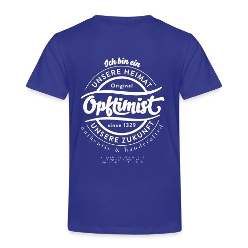 Wir sind Opftimisten - Kinder Premium T-Shirt