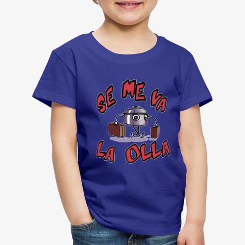 Se me va la olla. - Camiseta premium niño