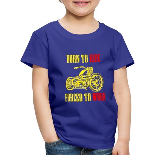 BORN TO RIDE - T-shirt Premium Enfant