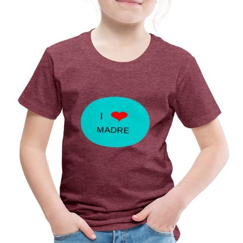 DIA DE LA MADRE - Camiseta premium niño