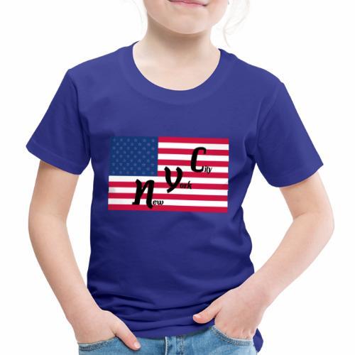 America Flag NYC - Kinder Premium T-Shirt