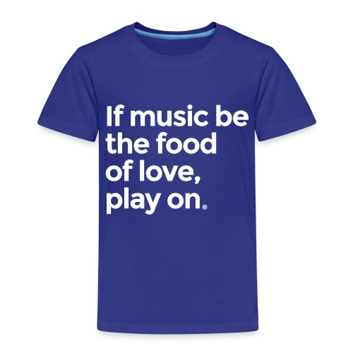 Music is the food of love - Kids' Premium T-Shirt