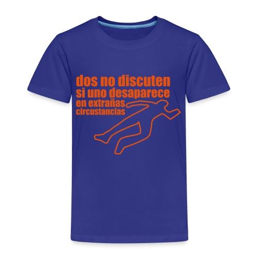 dos no discuten - Camiseta premium niño