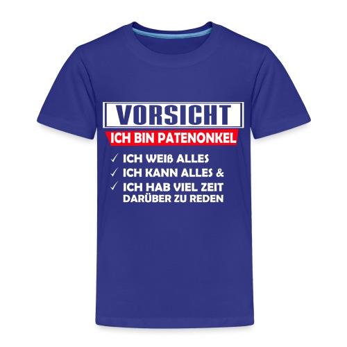 Vorsicht patenonkel - Kinder Premium T-Shirt