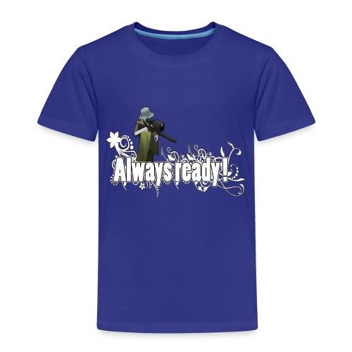 Always ready my friends ! - Kids' Premium T-Shirt