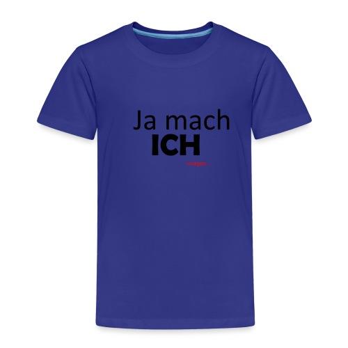 Ja mach ich! - Kinder Premium T-Shirt