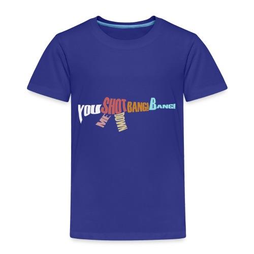 Bang bang - Kids' Premium T-Shirt