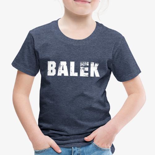 BALEK - T-shirt Premium Enfant