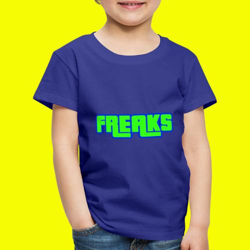 YOU FREAKS - Kinder Premium T-Shirt